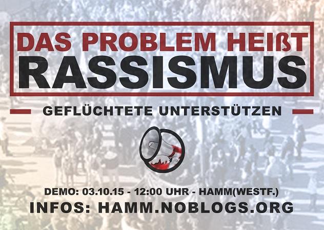 03.10.2015 | Das Problem heißt Rassismus - Geflüchtete unterstützen! | Hamm